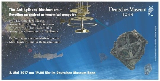 Announcement card for the talk by John Seiradakis on Tuesday, May 02, 2017, in the Deutsches Museum Bonn
